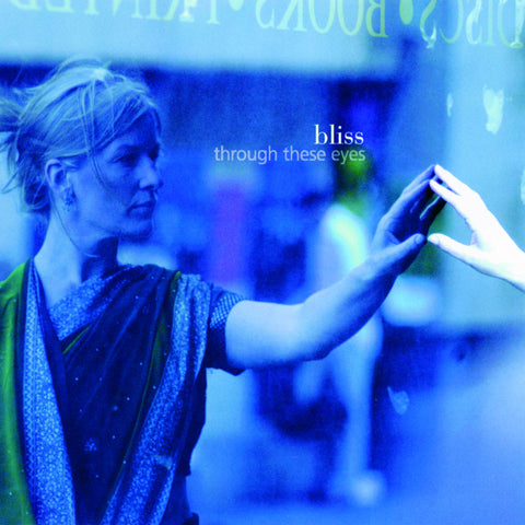 Through These Eyes - Bliss - CD