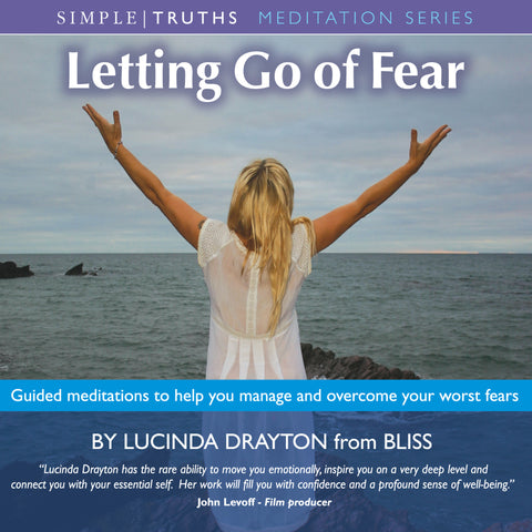 Letting Go of Fear - Lucinda Drayton - MP3 Download