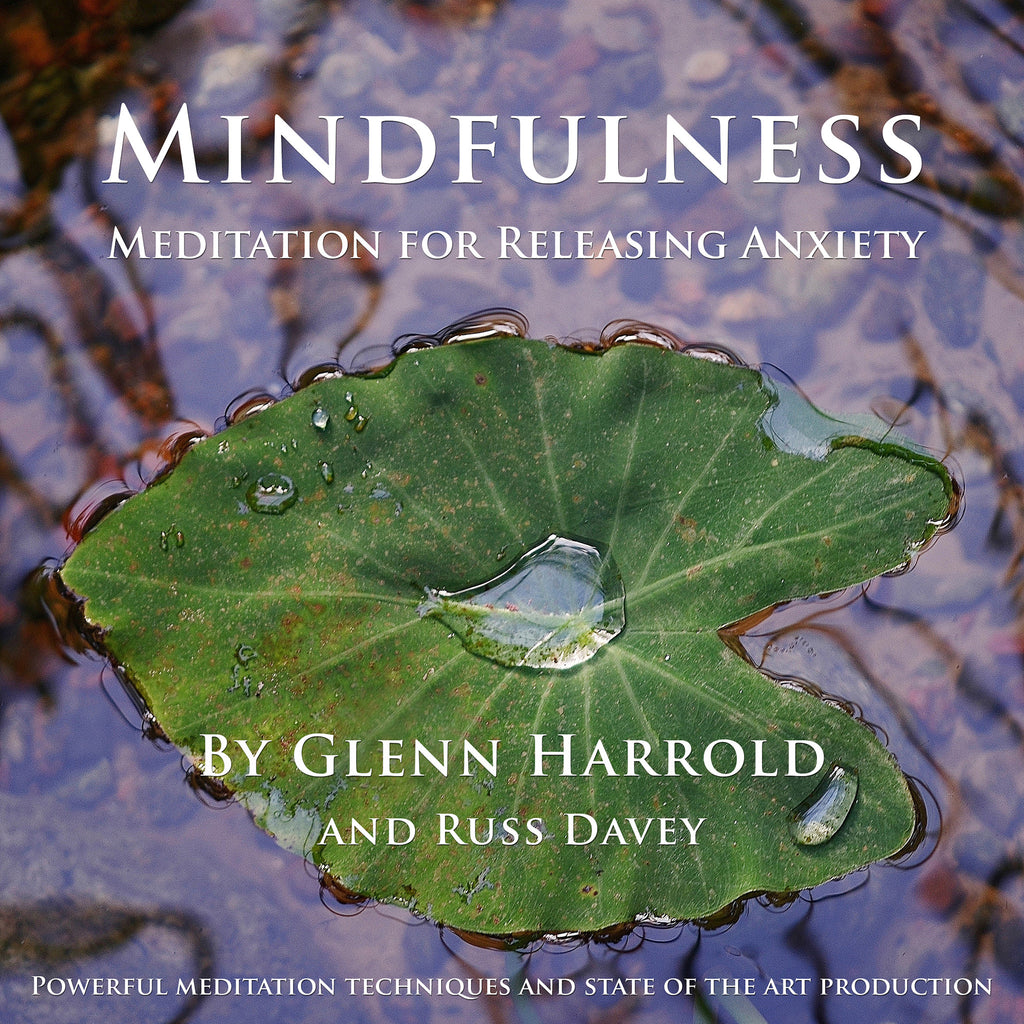 Mindfulness Meditation for Releasing Anxiety - MP3 Download