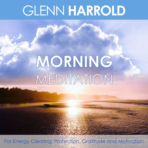 A morning meditation for energy clearing, protection, gratitude and motivation.
