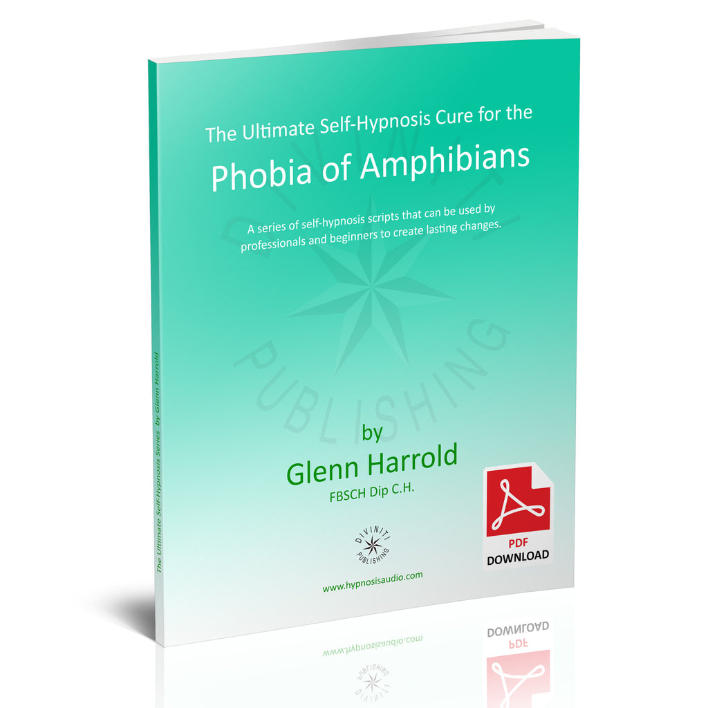 Self-Hypnosis Cure for the Phobia of Amphibians (Batrachophobia) - eBook