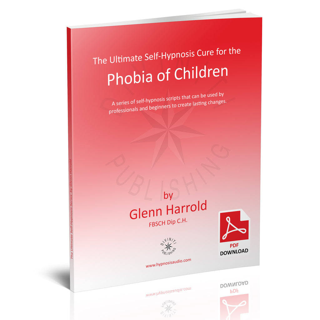 Self-Hypnosis Cure for the Phobia of Children (Pedophobia) - eBook
