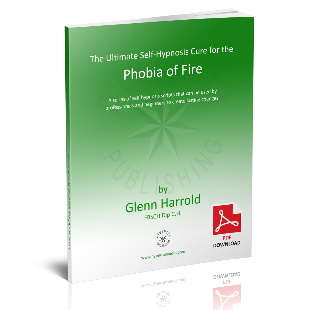 Self-Hypnosis Cure for the Phobia of Fire (Pyrophobia) - eBook