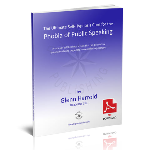 Self-Hypnosis Cure for the Phobia of Public Speaking (Glossophobia) - eBook