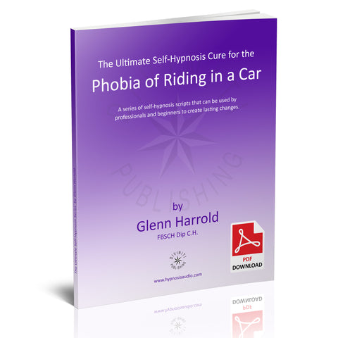 Self-Hypnosis Cure for the Phobia of Riding in a Car (Amaxophobia) - eBook