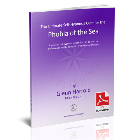 Self-Hypnosis Cure for the Phobia of the Sea (Thalassophobia) - eBook