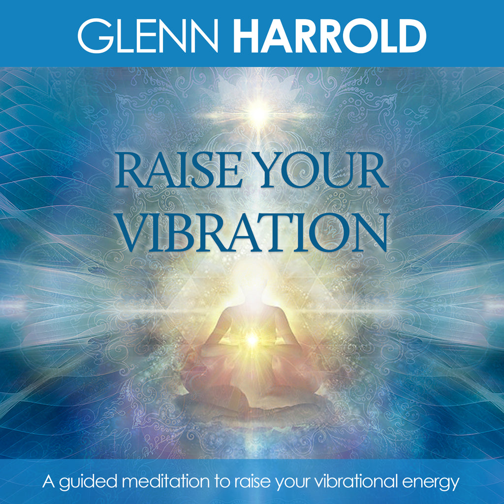 Raise Your Vibration - MP3 Download