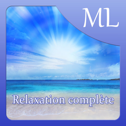 Relaxation complète - MP3 Download
