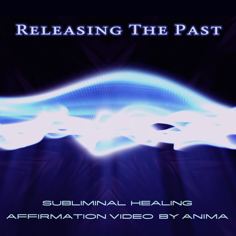Release The Past - Anima - Subliminal HD Video Download