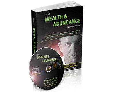 Create Wealth & Abundance - Book & CD by Glenn Harrold