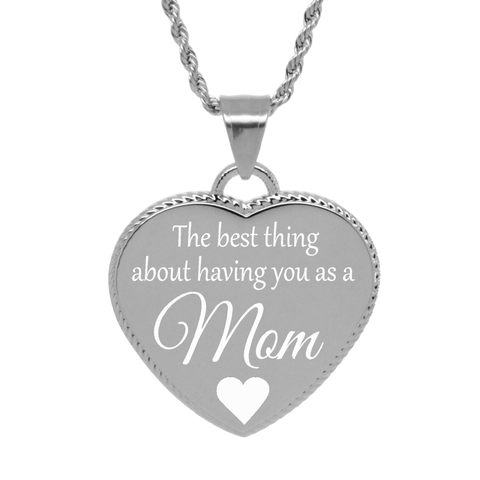 """Best thing having you as Mom"" Mother's Necklace"