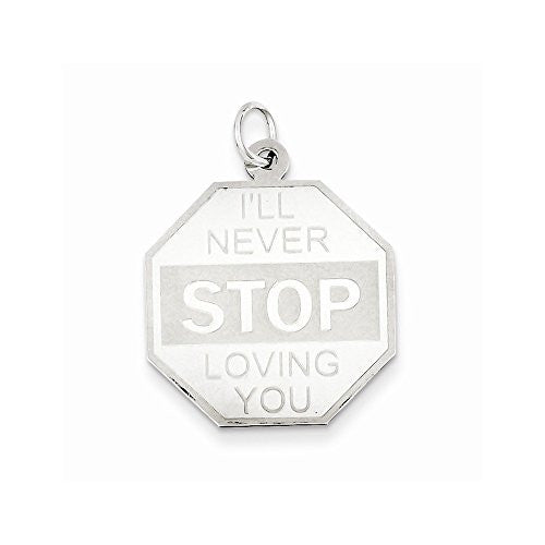Sterling Silver I'll Never stop loving you Charm - shopvistar