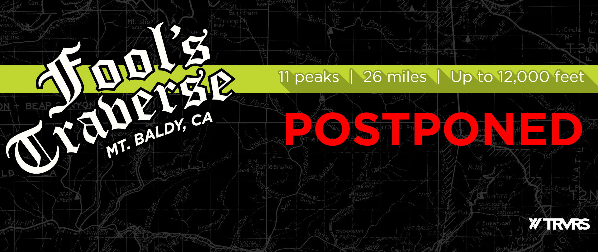Fool's Traverse Postponed - Web header | TRVRS Outdoors