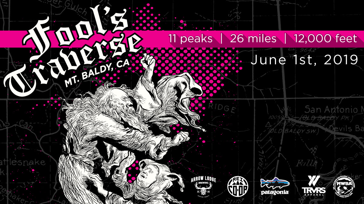 2019 Fool's Traverse - Angeles National Forest - Cucamonga Wilderness - San Gabriel Mountain Range | TRVRS Apparel