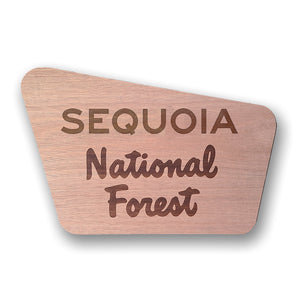 Sequoia- National Forest Sign