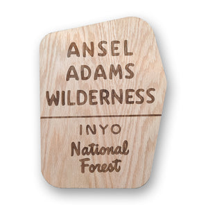 Ansel Adams Wilderness Area Sign | Inyo National Forest
