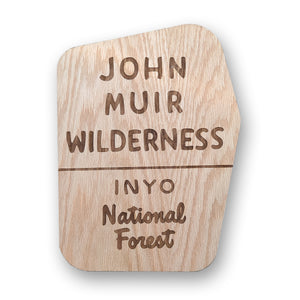John Muir Wilderness Area Sign | Inyo National Forest