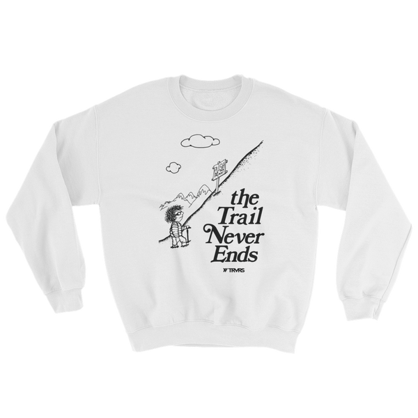 The Trail Never Ends Tribute Sweatshirt - WHITE | TRVRS APPAREL