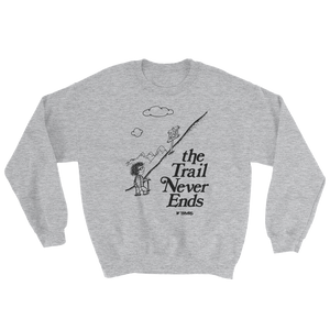 The Trail Never Ends Tribute Sweatshirt - SPORT GREY | TRVRS APPAREL
