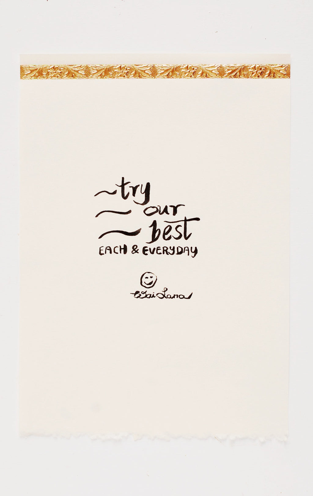 Try our best—each and every day.