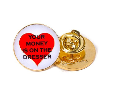 GOOD WORTH & CO YOUR MONEY LAPEL PIN