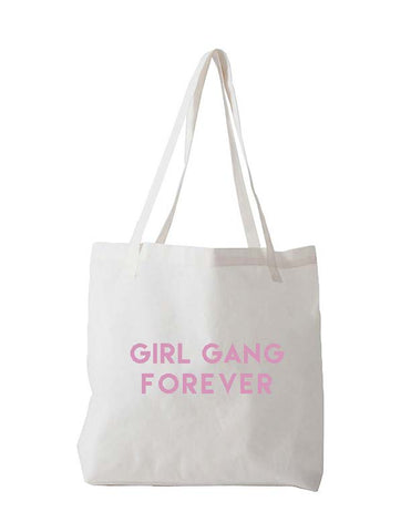 STAY CUTE GIRL GANG FOREVER TOTE BAG