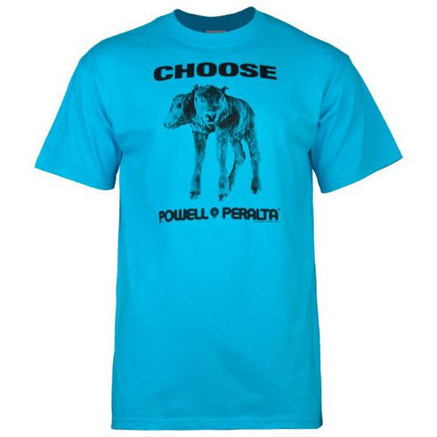POWELL PERALTA CHOOSE