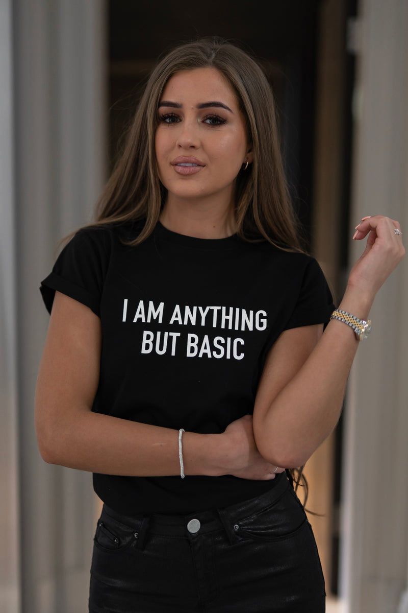 'I'M ANYTHING BUT BASIC' - CT099 BLACK SLOGAN T SHIRT