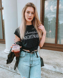 BEAUTIFUL NIGHTMARE  - BLACK SLOGAN T SHIRT CT100