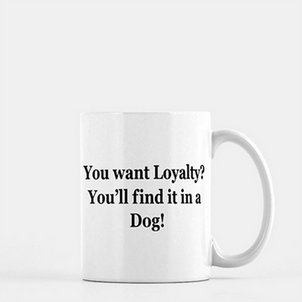 Loyalty Coffee Mug