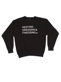 BLACK MENS CREW RESTING, DRESSING & FINESSING SWEATSHIRT