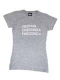 GREY FEMALE RESTING, DRESSING & FINESSING T-SHIRT