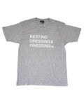 GREY MENS RESTING, DRESSING & FINESSING T-SHIRT
