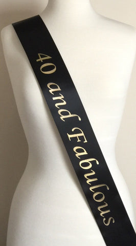40th Birthday Party Favor Sash, 40 and Fabulous Party Sash