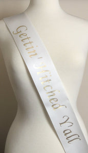 Bachelorette Party Favor Sash, Gettin Hitched Y'all Bachelorette Party Sash