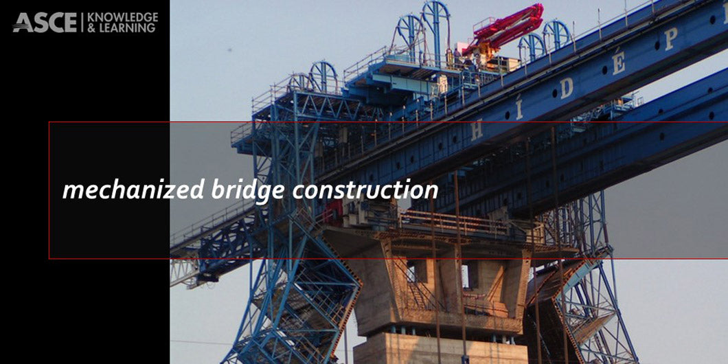 Mechanized Bridge Construction (2-day face-to-face class)