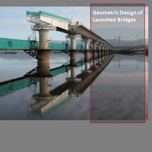 Geometric Design of Launched Bridges