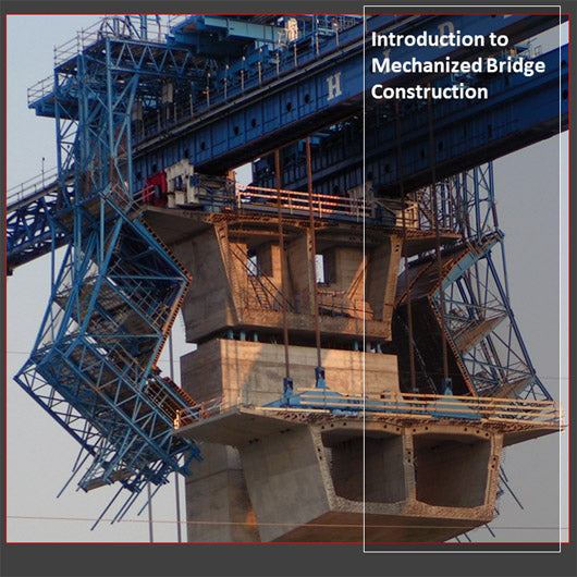 Introduction to Mechanized Bridge Construction
