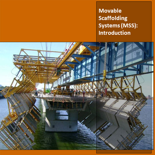 Movable Scaffolding Systems (MSS): Introduction