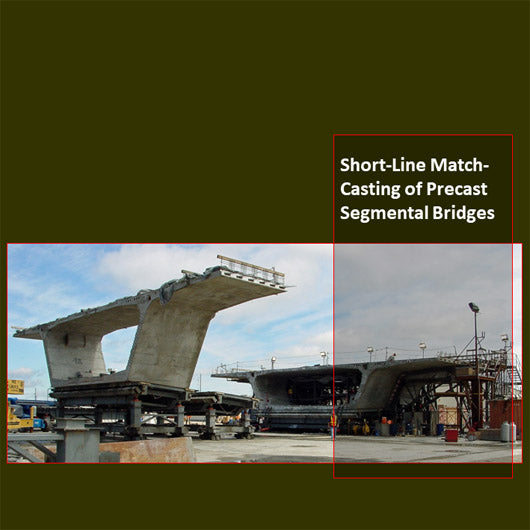 Short-Line Match-Casting of Precast Segmental Bridges