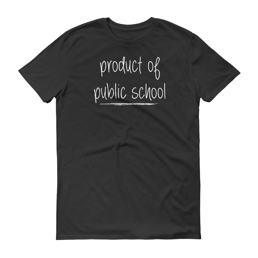 Product of Public School T-Shirt
