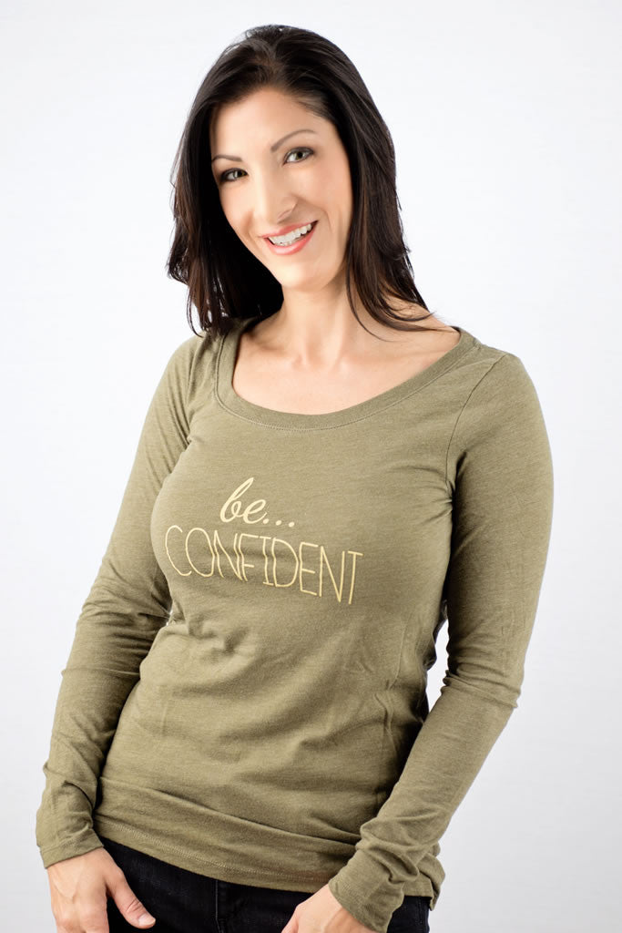 be... CONFIDENT long sleeve