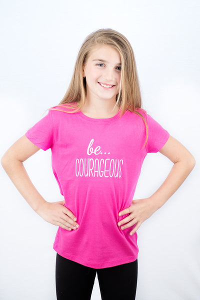 be... COURAGEOUS Princess Tee