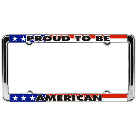 """Proud To Be An American"" Patriotic Thin Rim Chromed Steel License Plate Frame (LFTH-08)"