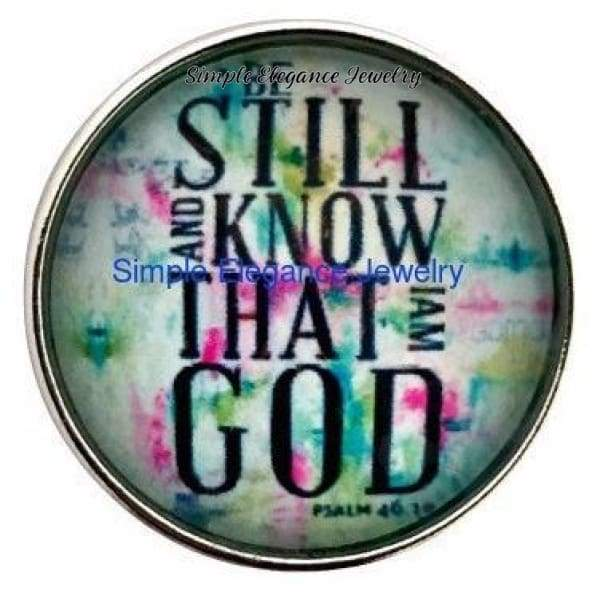 Be Still And Know I Am God 20mm Snap (207) - Snap Jewelry