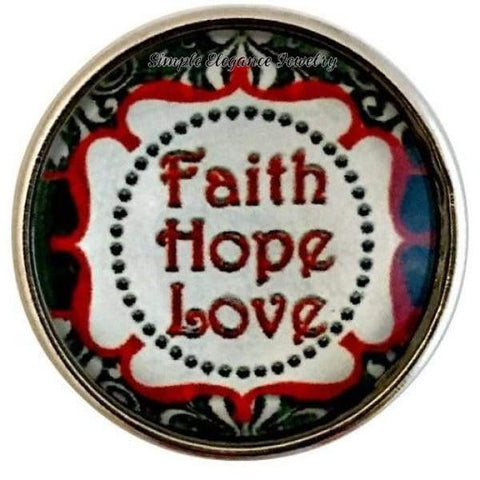 Faith Hope Love Snap Charm 20mm for Snap Charm Jewelry - Snap Jewelry
