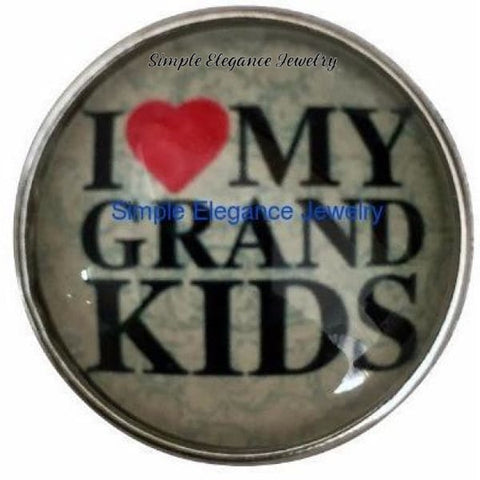 I Love My Grand-Kids Snap 20mm for Snap Jewelry - Snap Jewelry