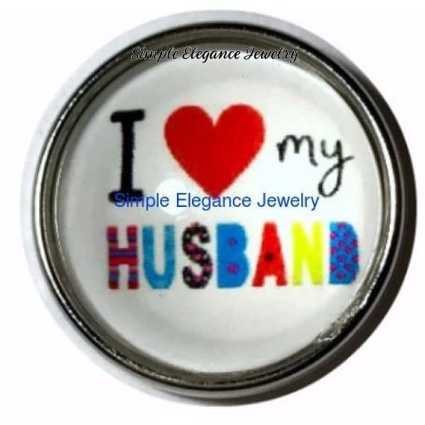 I Love My Husband Snap Charm 20mm for Snap Jewelry - Snap Jewelry