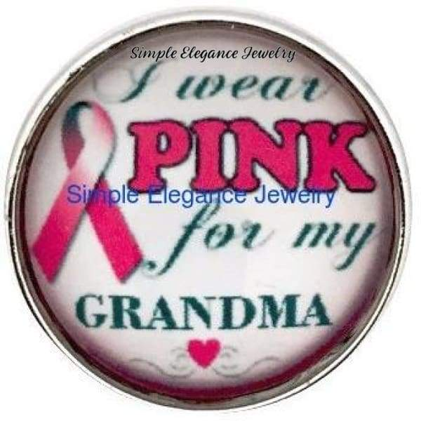 I Wear Pink For My Grandma Snap 20mm for Snap Jewelry (144) - Snap Jewelry