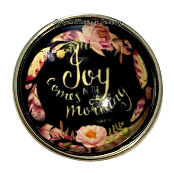 Joy Comes In The Morning Snap Charm 20mm - Snap Jewelry